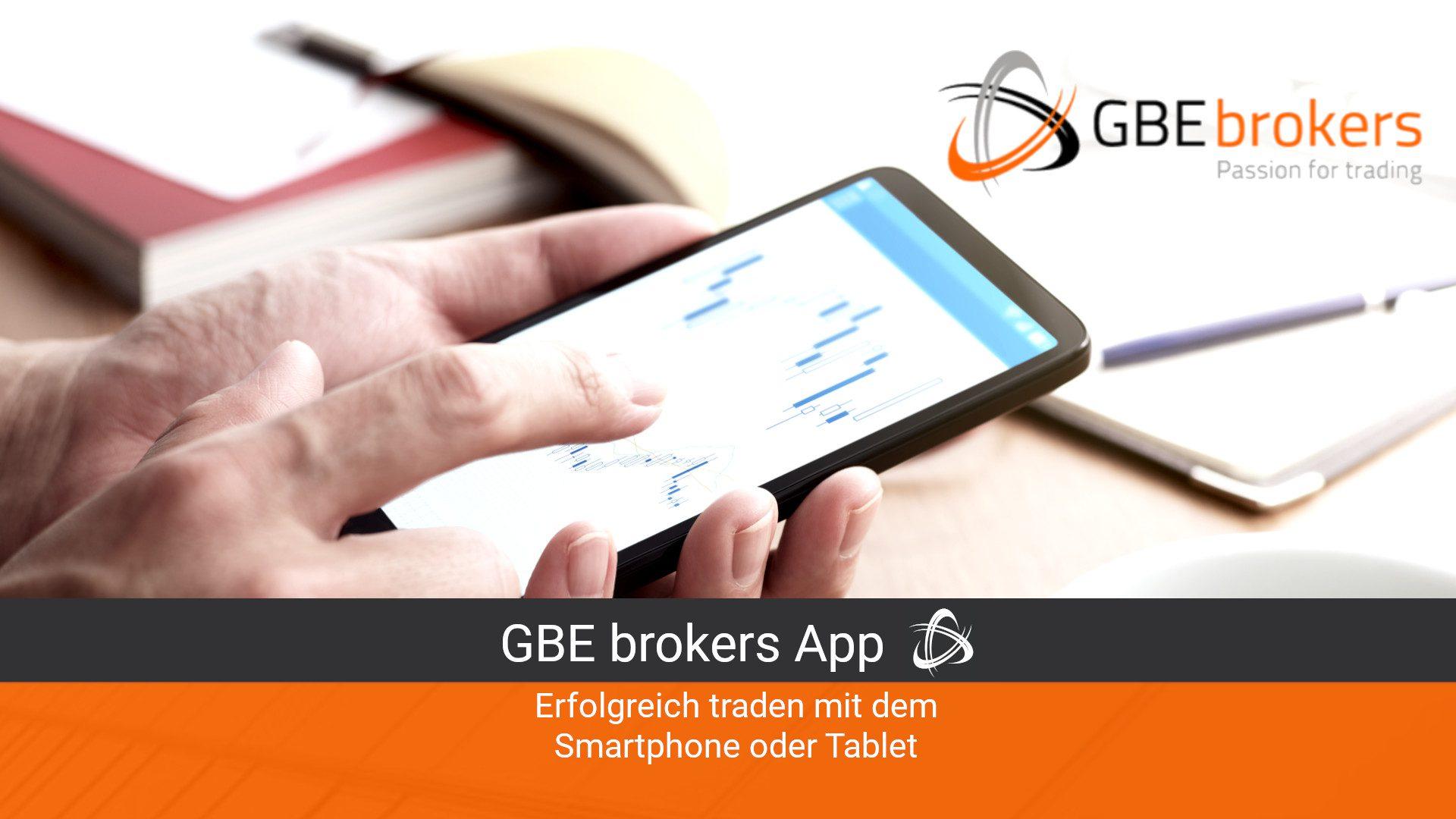 GBE brokers App: Erfolgreich Traden mit dem Smartphone oder Tablet (Update 2021)